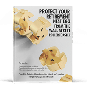 Protect Your Retirement Nest Egg From The Wall Street Rollercoaster